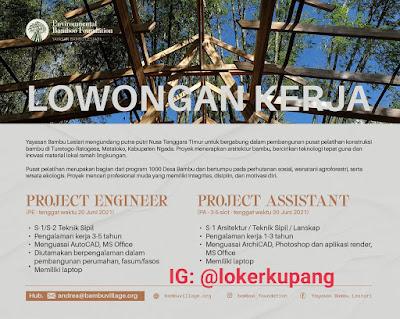 Lowongan Kerja Yayasan Bambu Lestari Sebagai Project Engineer & Project Assistant