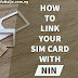 How To Link MTN, GLO, Airtel, Etisalat Sim Card With NIN