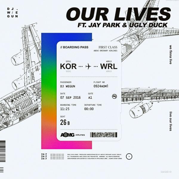 DJ Wegun – Our Lives (Feat. Jay Park, Ugly Duck) – Single (ITUNES MATCH AAC M4A)