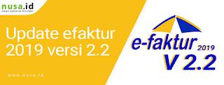 Cara Update Efaktur Versi 2.2 Terbaru