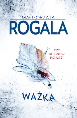 """Ważka"" Małgorzata Rogala"