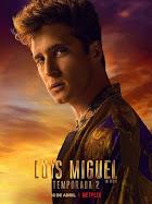 Luis Miguel, la serie → Esperando la tercer temporada en Telemundo & Netflix