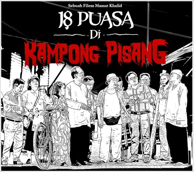 Movie | 18 Puasa Di Kampong Pisang (2021)