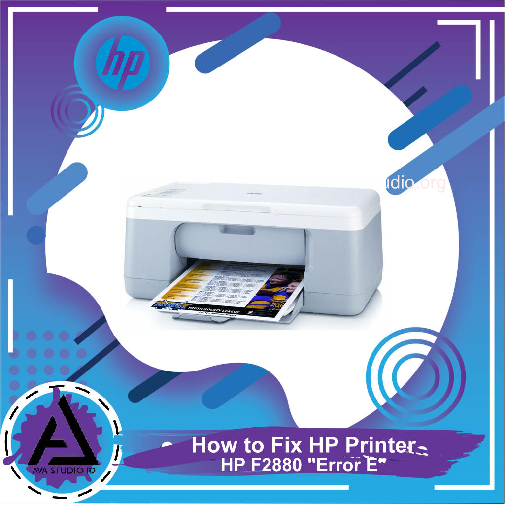 "How to Fix Printer HP F2880 ""Error E"""