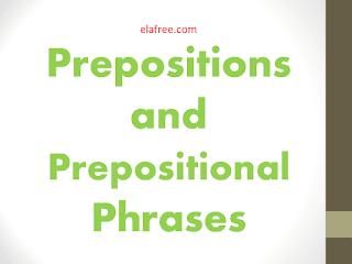 Prepositions and Prepositional Phrases / Grade 6