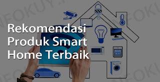 Produk Smart Home Terbaik