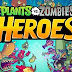 Tải Game Plants vs. Zombies Heroes Cho Android, iOS