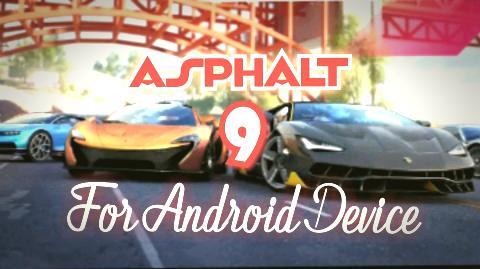 Download Asphalt 9 Legends apk | Racing game 2019