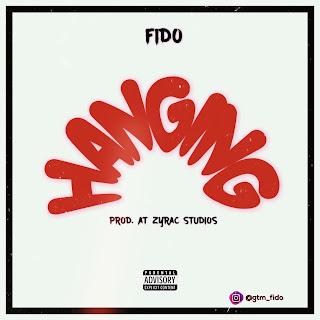 Hangin' - Fido Music Mp3 Download and Stream