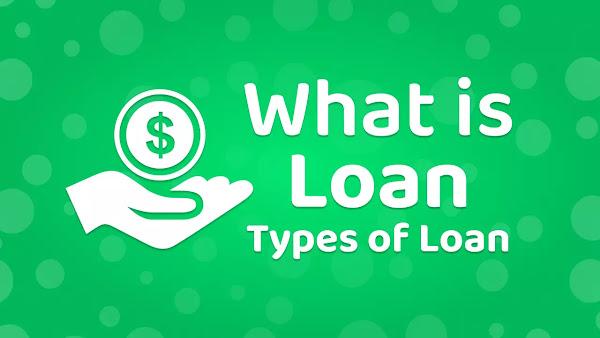Loan Kya Hai • Loan Kitane Types Ke Hote Hai • India Me Loan Kitne Prakar Ke Milte Hai
