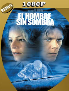 El Hombre Sin Sombra [Hollow Man] [2000]HD [1080p REMUX] Latino [GoogleDrive] SilvestreHD