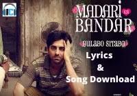 Madari Ka bandar Lyrics | Tochi Raina & Anuj Garg
