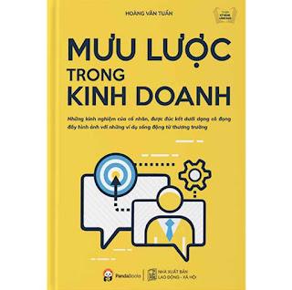 Mưu Lược Trong Kinh Doanh (Tái Bản) ebook PDF EPUB AWZ3 PRC MOBI