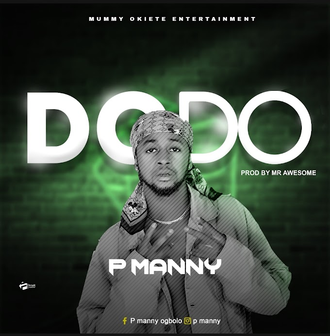 [Music] P Manny - Do Do.mp3