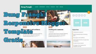 Bung Frangki - Responsive Blogger Template Gratis