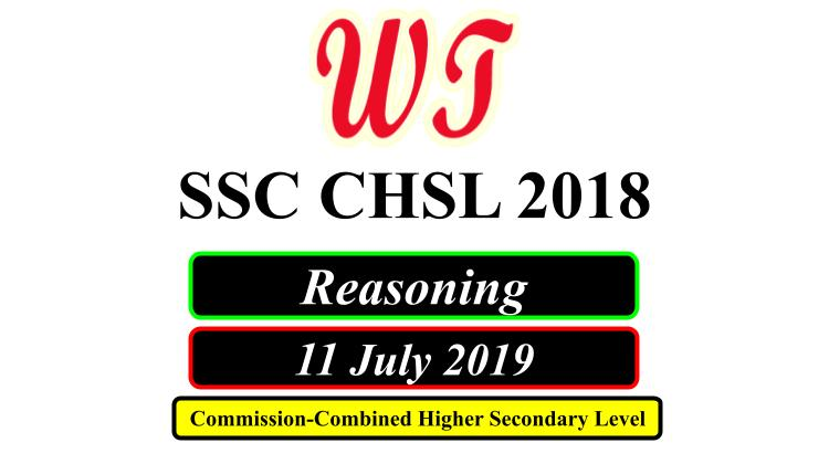 SSC CHSL 11 July 2019 Reasoning Questions PDF Download Free