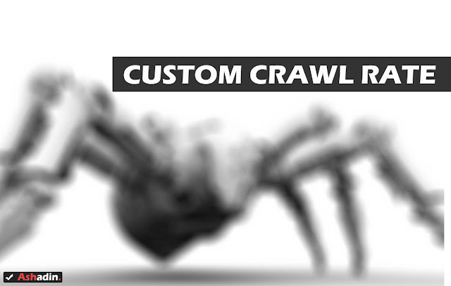 Manfaat mengganti Crawl Rate di Google Webmaster Tool