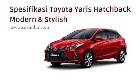 Spesifikasi Toyota Yaris Hatchback Modern & Stylish