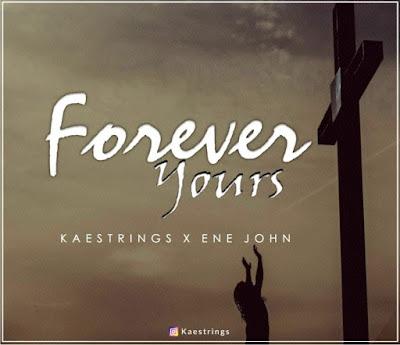 Kaestrings - Forever Yours Lyrics