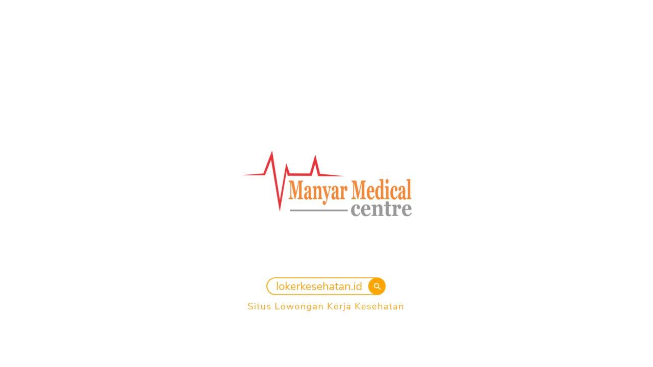 Loker  RS Manyar Medical Center Surabaya Jawa Timur