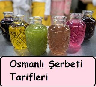 Osmanlı Şerbeti Tarifleri