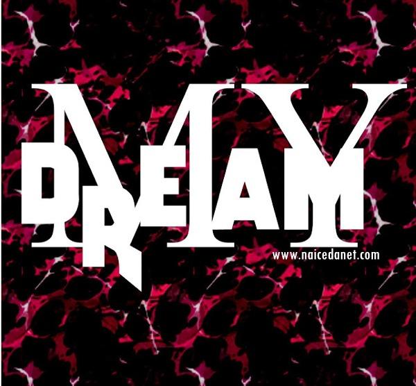 Dj Aka M - My Dream (Afro Beat)