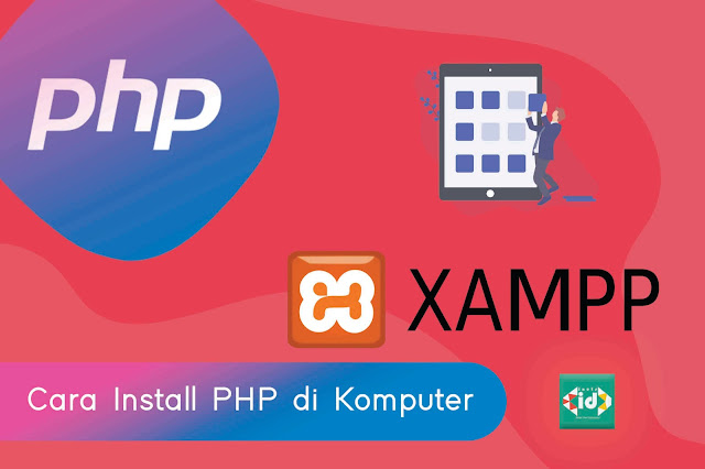 Cara instal Php Di Komputer