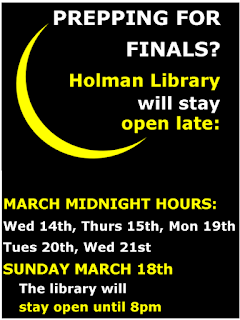 Prepping for finals?  The library will stay open late till midnight on March 14, 15, 19, 20, 21.  The library will stay open lat till 8pm on Sunday, March 18