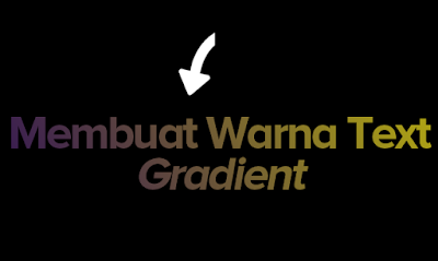 Menbuat Warna text gradient dengan
