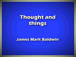 Thought and things - by James Mark Baldwin