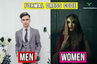 What does formal dress mean for men and woman