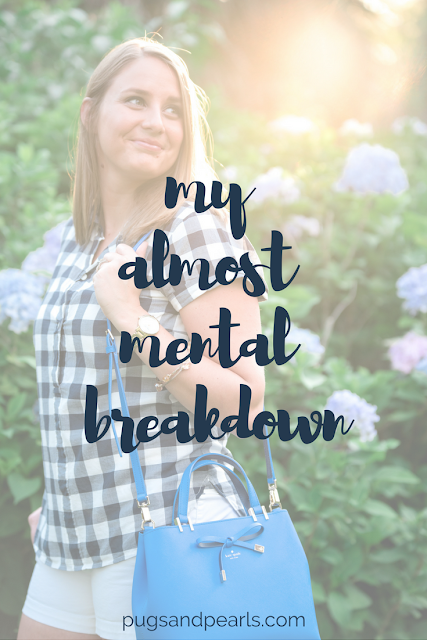 My Almost Mental Breakdown - One Year Later