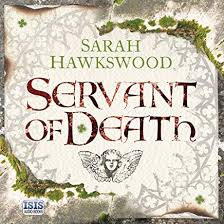 Servant of Death, Bradecote and Catchpoll, Book 1 by Sarah Hawkswood is an immersive 12th Century murder mystery, and the first adventure for mediaeval men-of-law, Bradecote and Catchpoll.