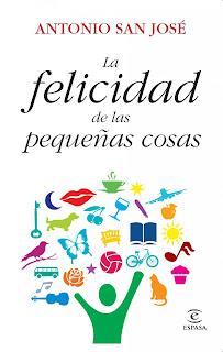 La felicidad de las pequeñas cosas, Antonio San José