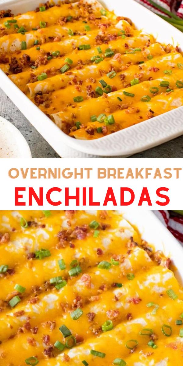 easy breakfast ideas : OVERNIGHT BREAKFAST ENCHILADAS