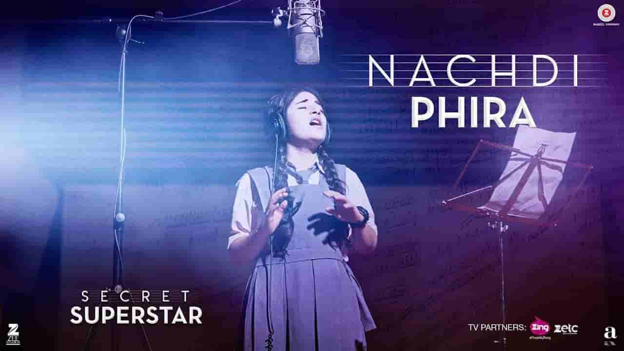 नचदी फिरां Nachdi phira lyrics in Hindi Secret superstar Meghna Mishra Bollywood Song