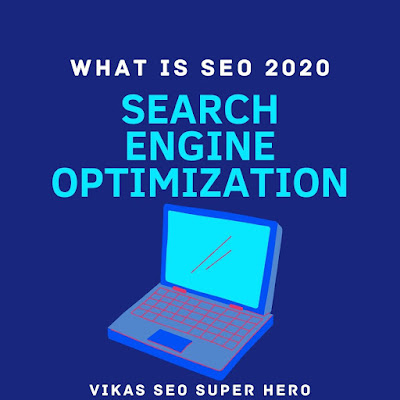 What is SEO in 2020 - Search Engine Optimization 2020
