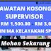 Minima SPM Boleh Mohon ! ~ Jawatan Kosong Supervisor Dibuka 2020