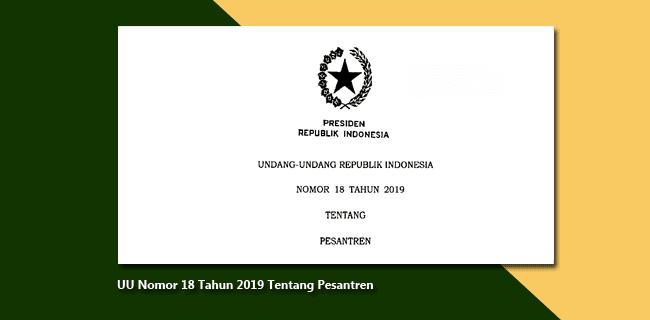 UU Nomor 18 Tahun 2019 Tentang Pesantren