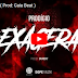 Prodigío - Exagera ( Prod: Gaia Beat ) [Assista Agora]