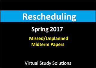 Apply For Rescheduling Of Missed Midterm Paper Spring 2017