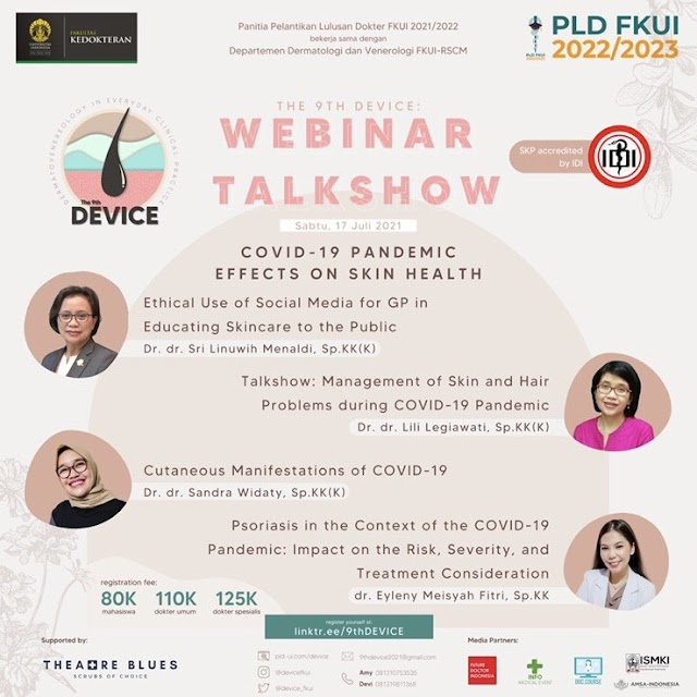 "(SKP IDI) Webinar & Talkshow Pre-Event 1 DEVICE FKUI ""COVID-19 Pandemic Effects on Skin Health"""