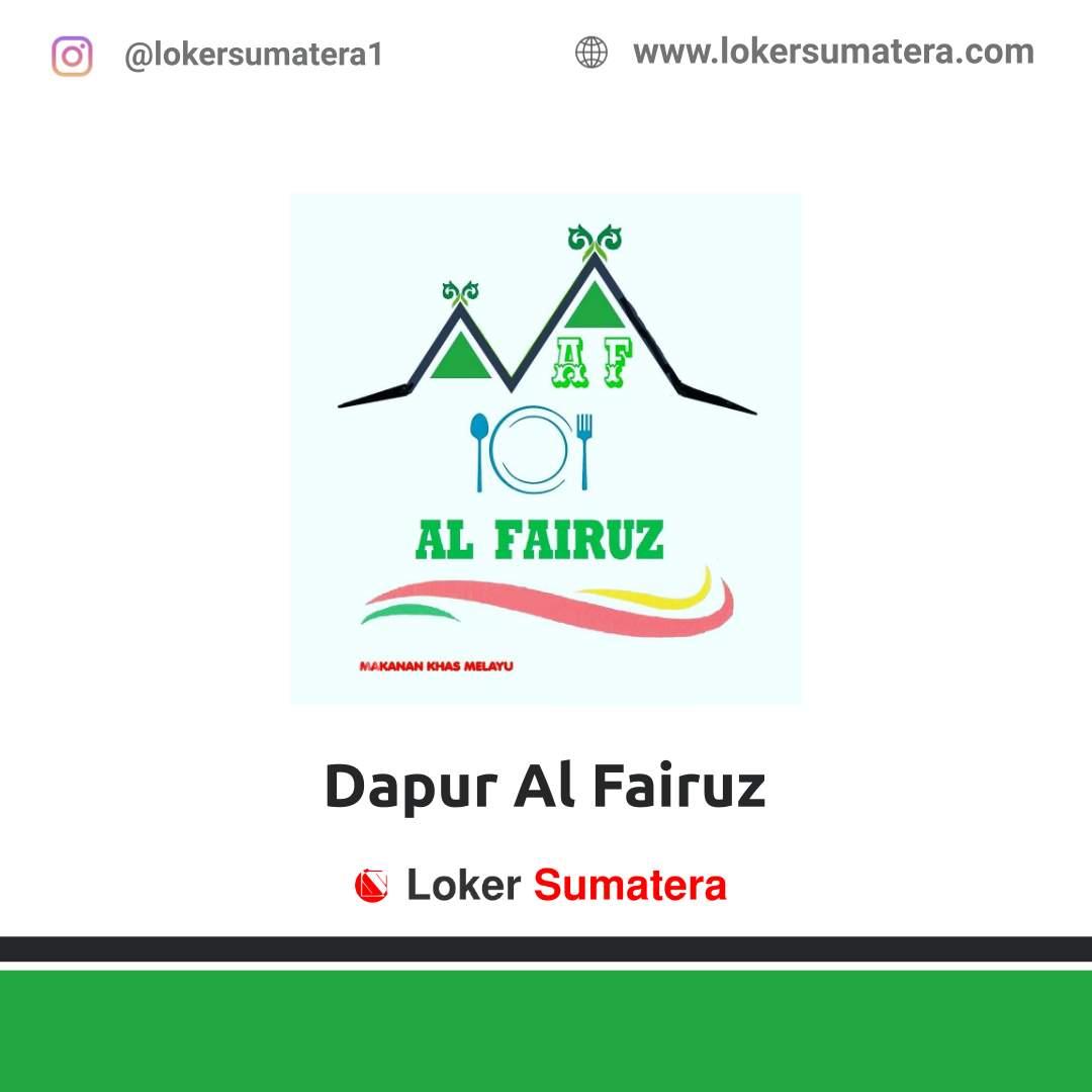 Lowongan Kerja Pekanbaru: Dapur Al Fairuz Oktober 2020