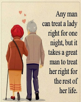 Any man can treat a lady right for one night. Quotes for You