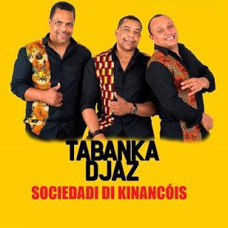 Tabanka Djaz - Sociedadi Di Kinancóis (Kizomba) 2020 Download Mp3, Baixar, Baixar mp3, descarregar, downlaod mp3, Download mp3, Music, musik, nova musica, Osvaldo Moniz Download Mp3