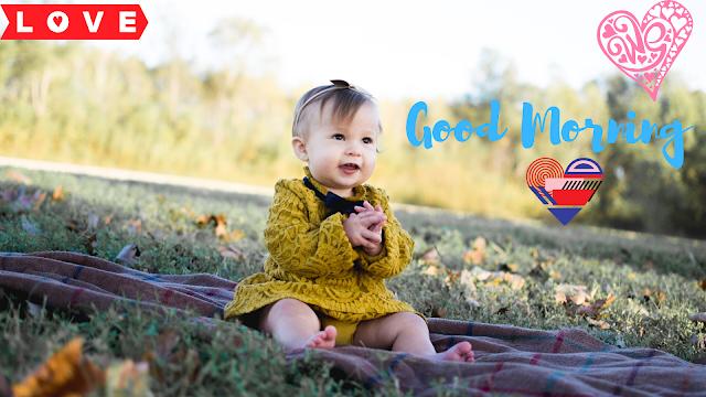 Lovely Baby girl  Good Morning Images
