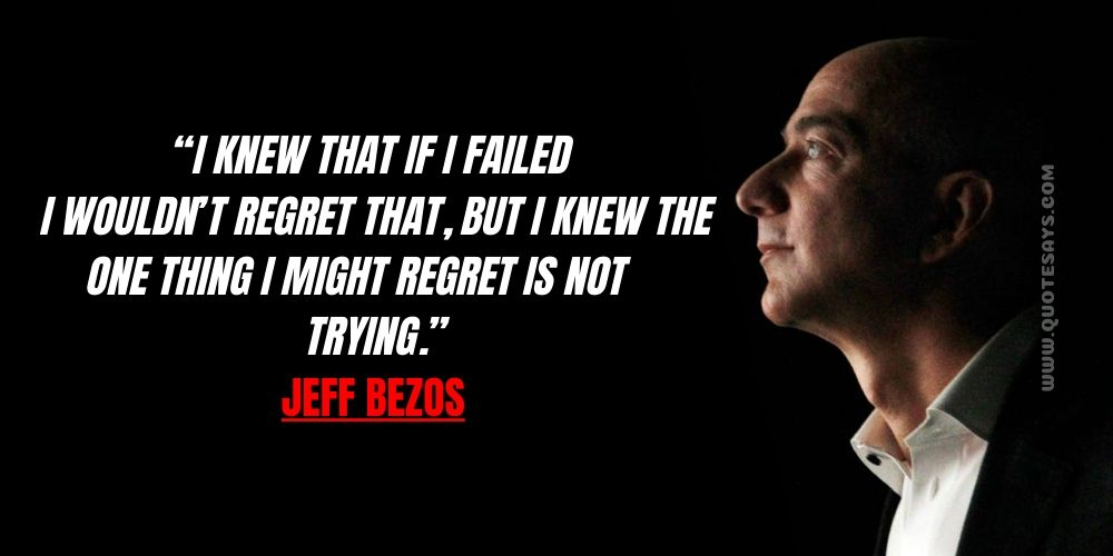 Thought and Quotes by Jeff Bezos