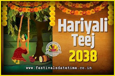 2038 Hariyali Teej Festival Date and Time, 2038 Hariyali Teej Calendar