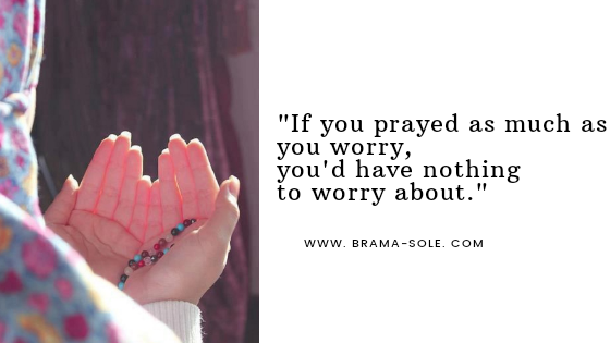 If you pray as much as you worry quote