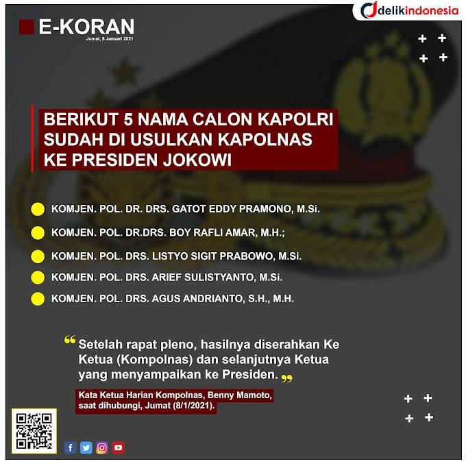 Berikut 5 Nama Calon Kapolri Gantikan Idham Azis Sudah di Usulkan Kapolnas Ke Presiden Jokowi